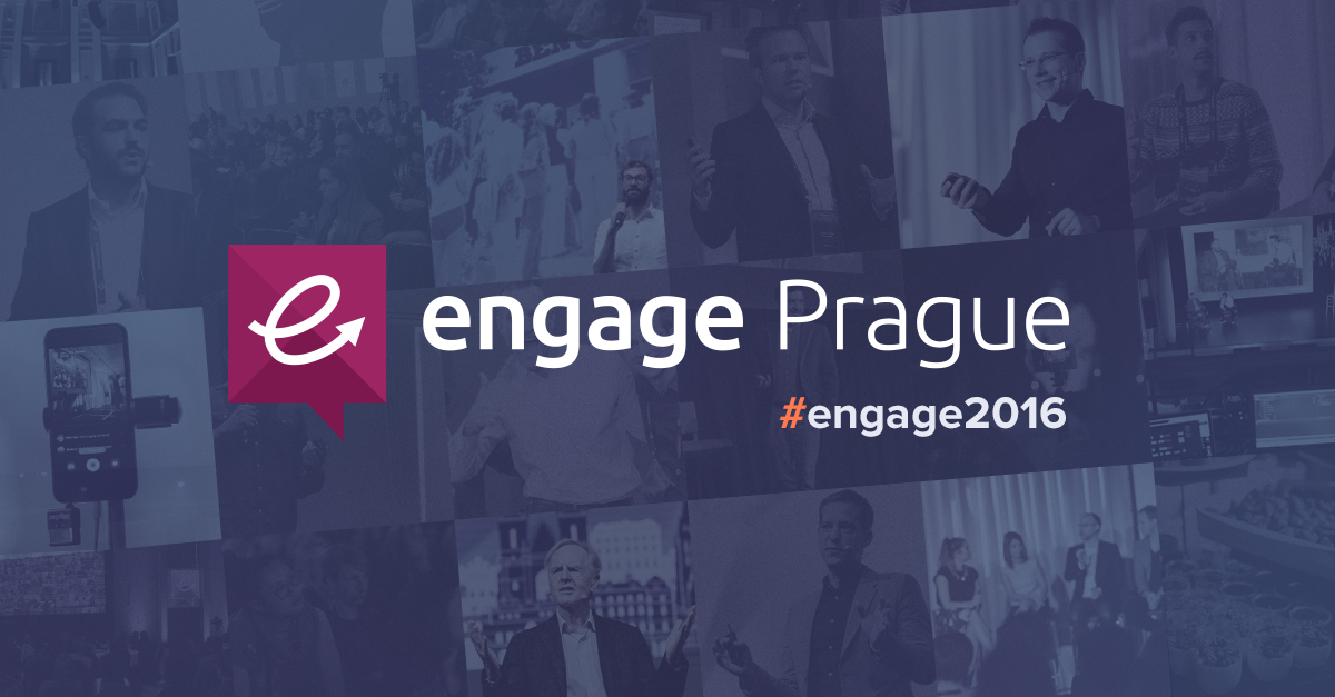 Engage Prague 2016: Back and Bigger Than Ever!