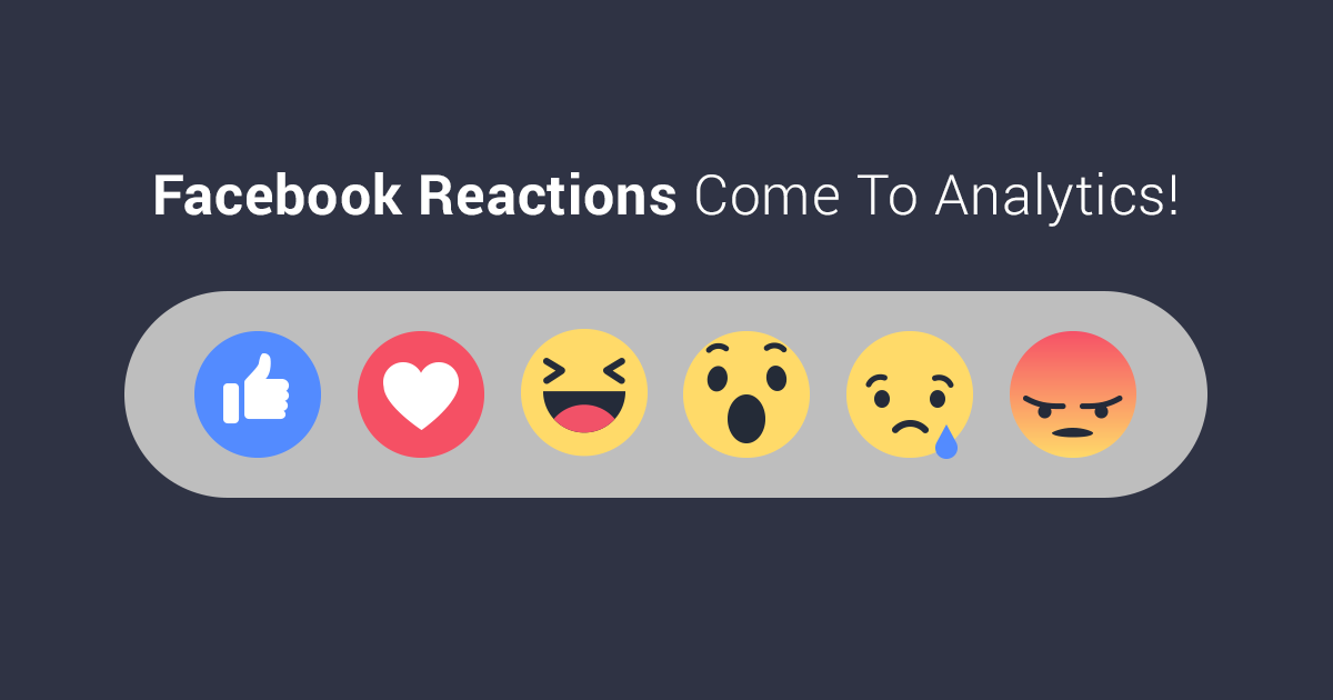 You Can Now Track Facebook Reactions in Socialbakers!