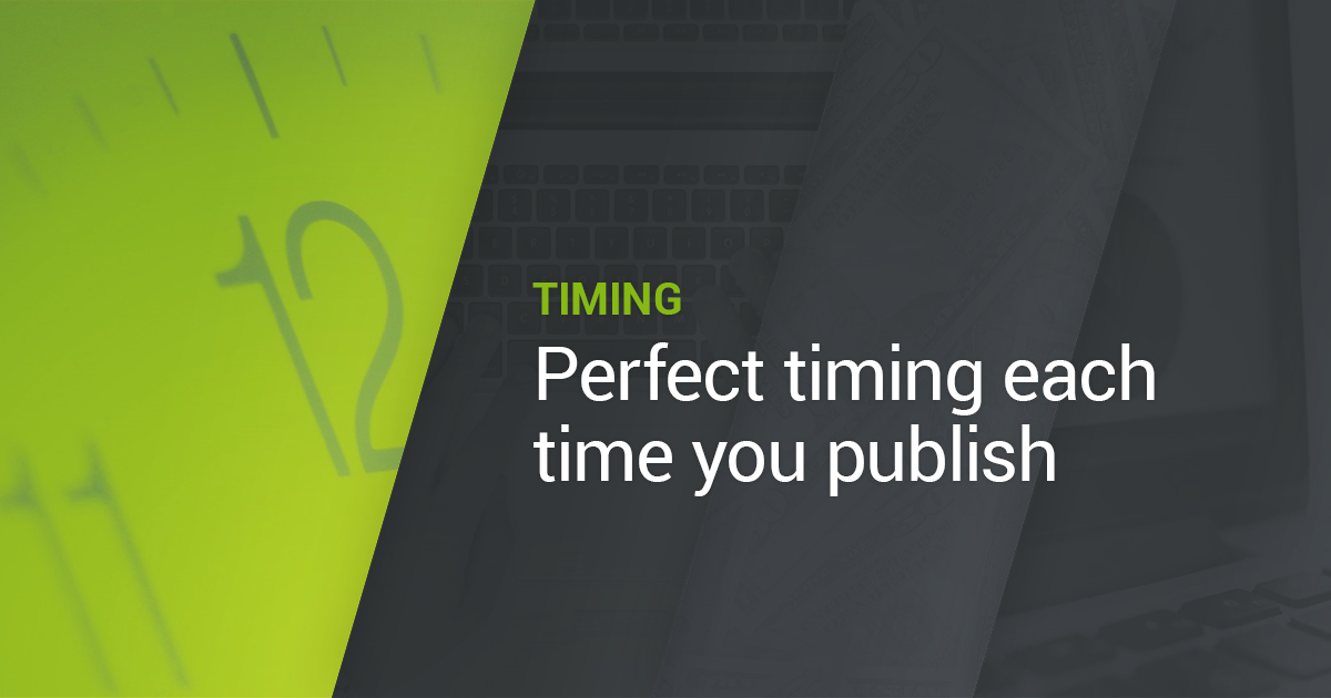 The 3 Things You Need to Know About Publishing Time