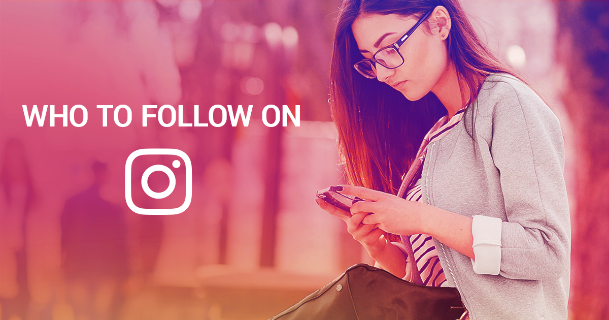 How to Become an Engaging Instagram Profile: Here's Who to Follow