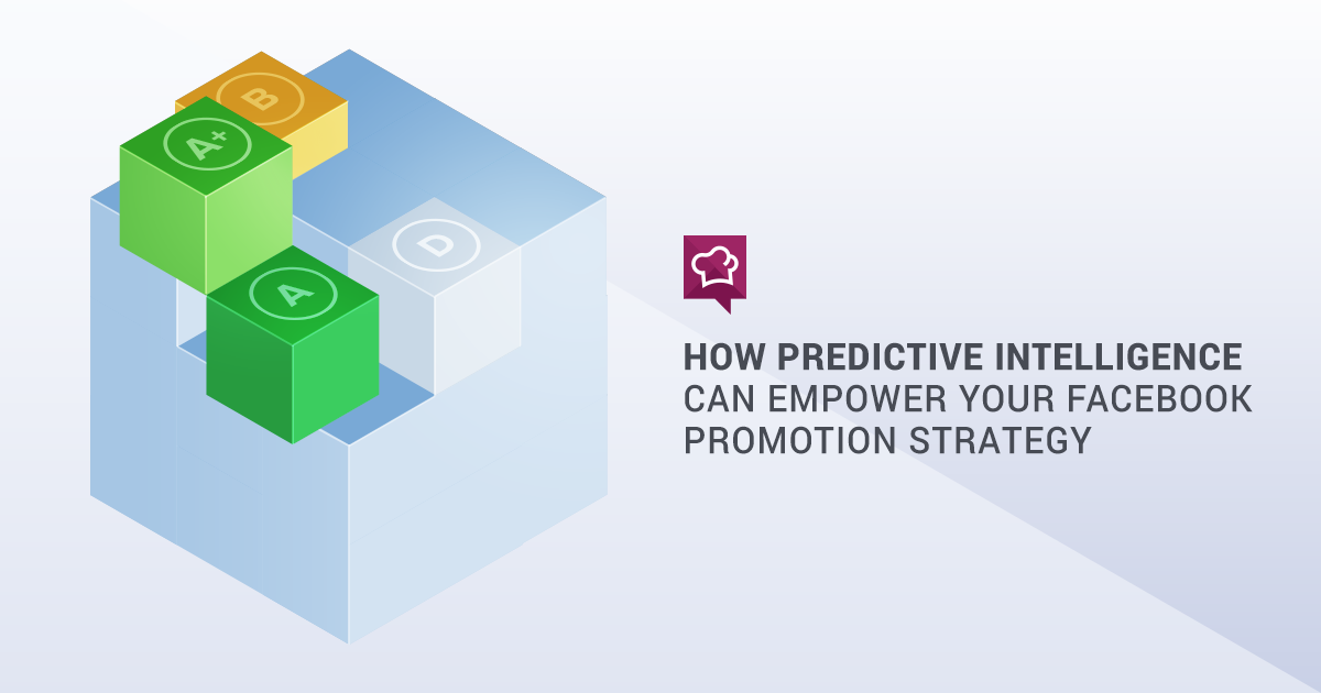 How Predictive Intelligence Can Empower Your Facebook Promotion Strategy