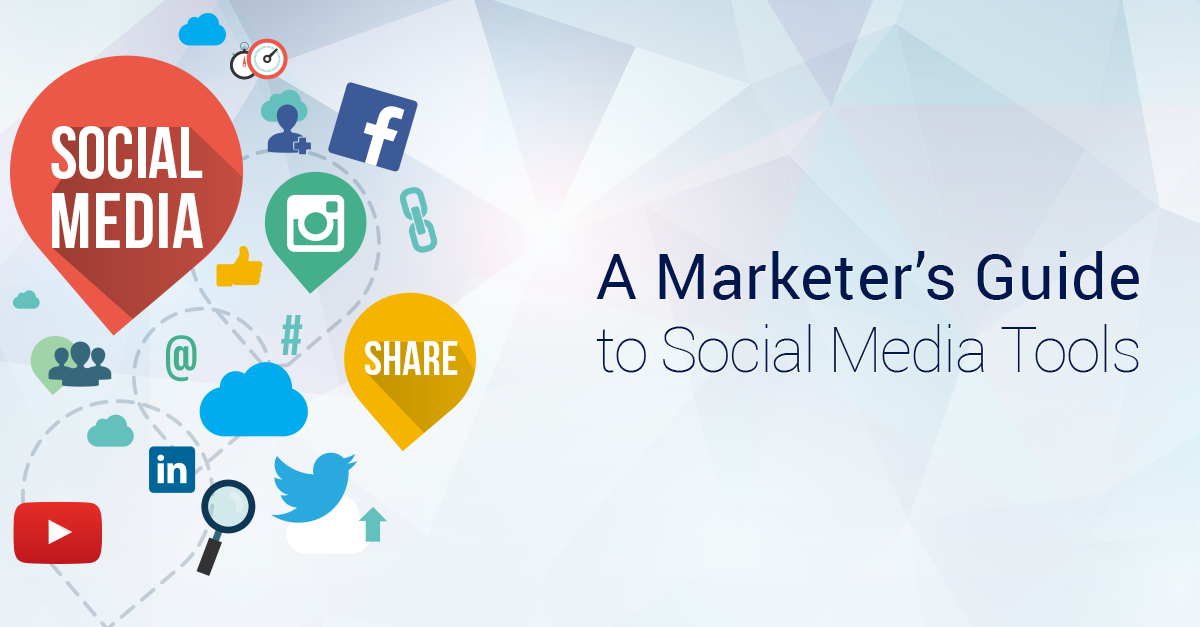 A Marketer's Guide to Social Media Tools: A New White Paper