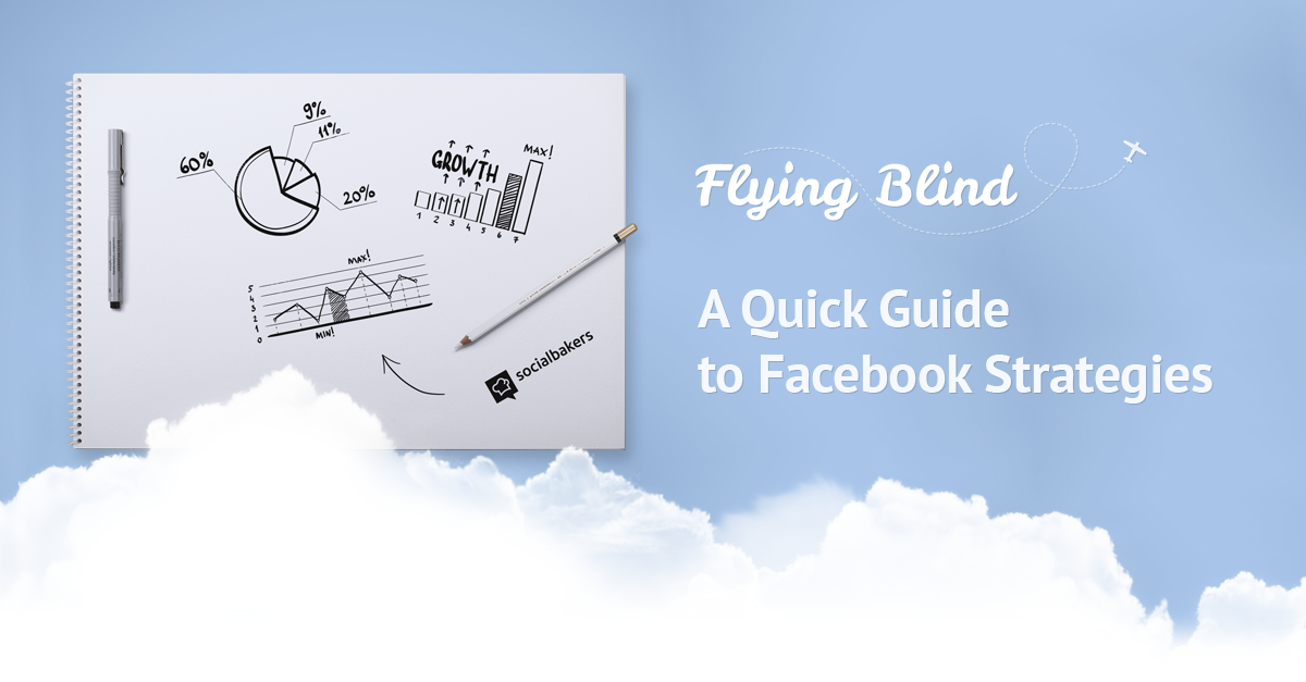 A Quick Guide to Facebook Strategies