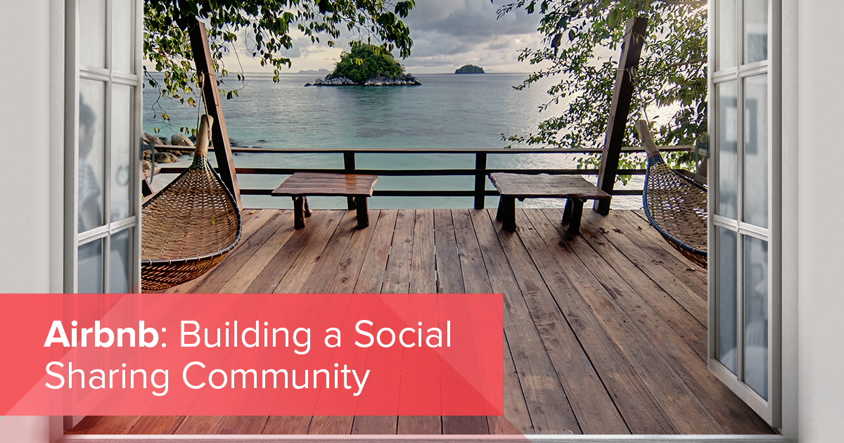 Airbnb: Building a Social Sharing Community