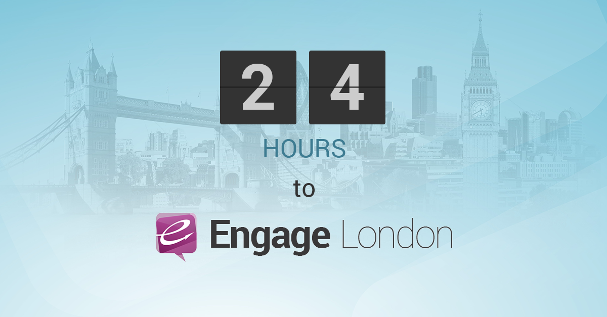 Don't Miss It! 24 Hours to Engage London 2014