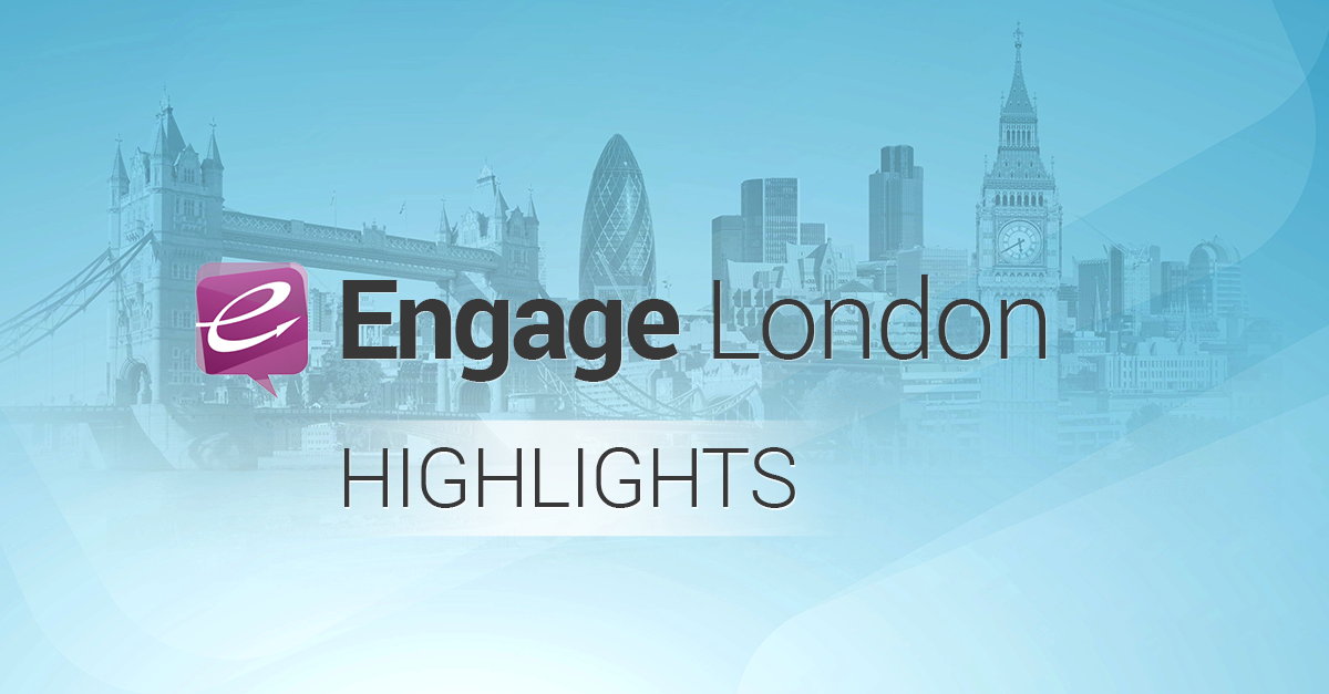 Engage London 2014: A Day of Insights & Smarter Social Marketing (Part 1)