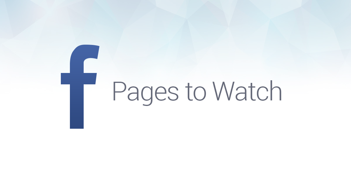 Facebook Pages to Watch: What does it mean for Social Marketers?