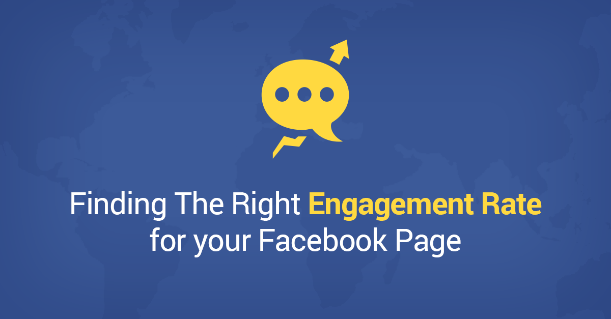 Finding The Right Engagement Rate for your Facebook Page in 2014