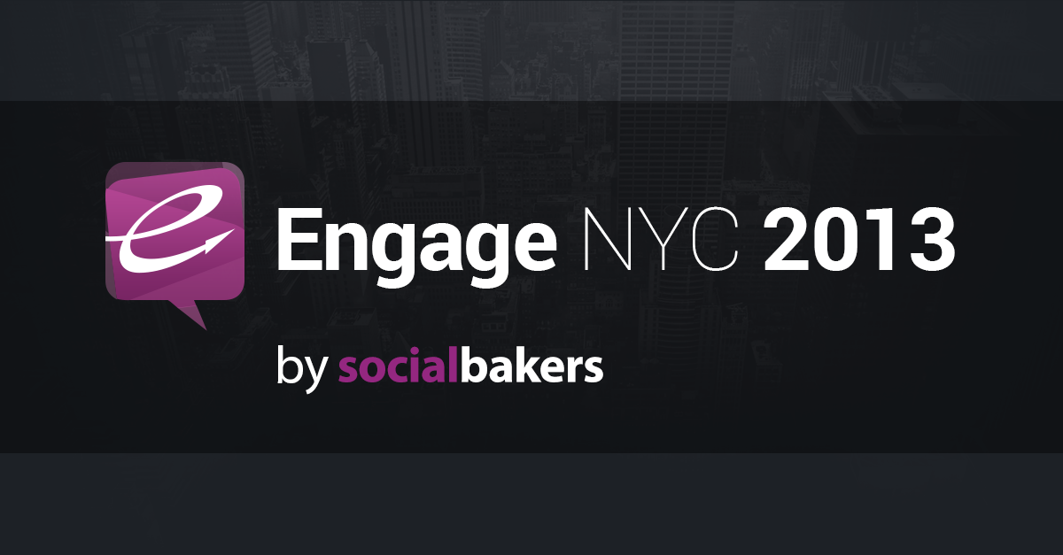 Global Brands Celebrate Social Marketing at Engage NYC 2013