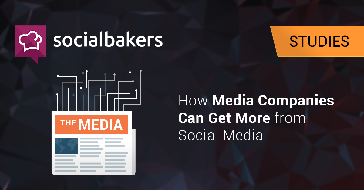 How Media Companies Can Get More From Social Media