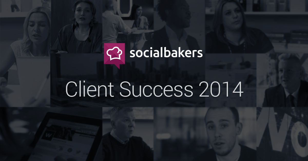 2014: A Big Year for Socialbakers and Our Clients