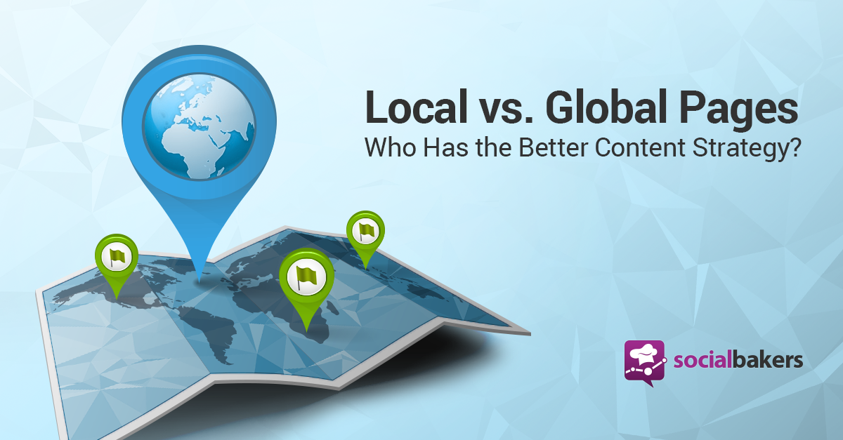 Global vs. Local, Paid vs. Organic: What Works on Facebook?