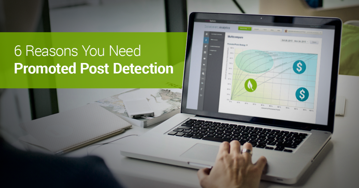 Six Reasons You Need Promoted Post Detection Today