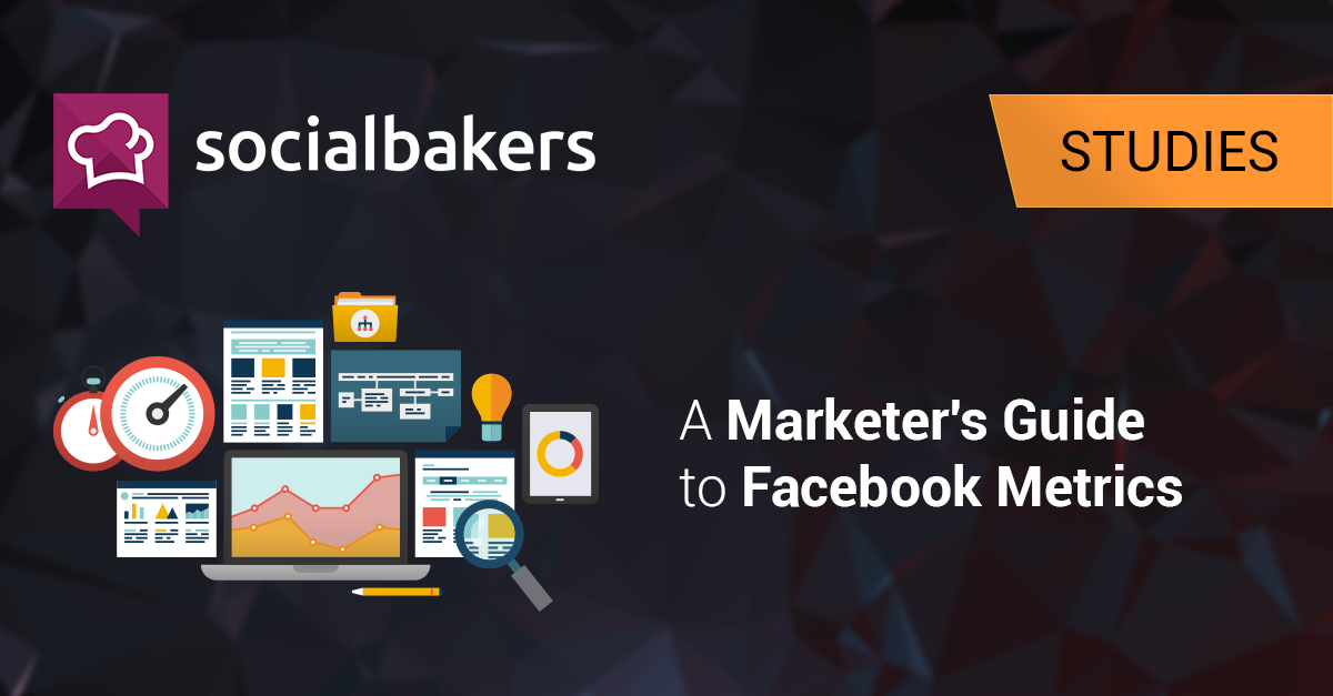 A Marketer's Guide to Facebook Metrics