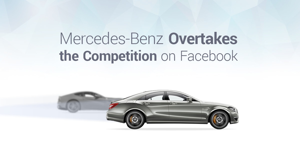 Steering for Success: Mercedes-Benz Overtakes the Competition on Facebook