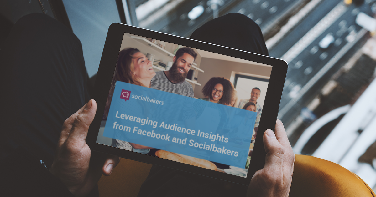 Understand Your Digital Communities Better with Facebook Audience Insights and Socialbakers