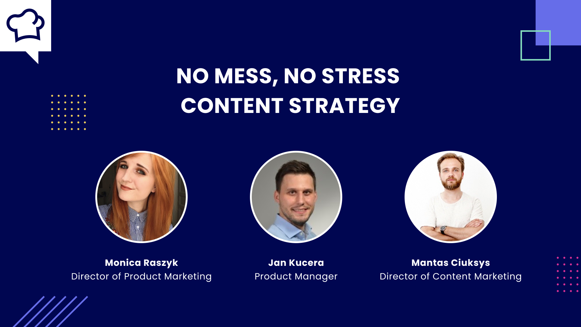 Webinar: How to Direct a No Mess, No Stress Content Marketing Strategy