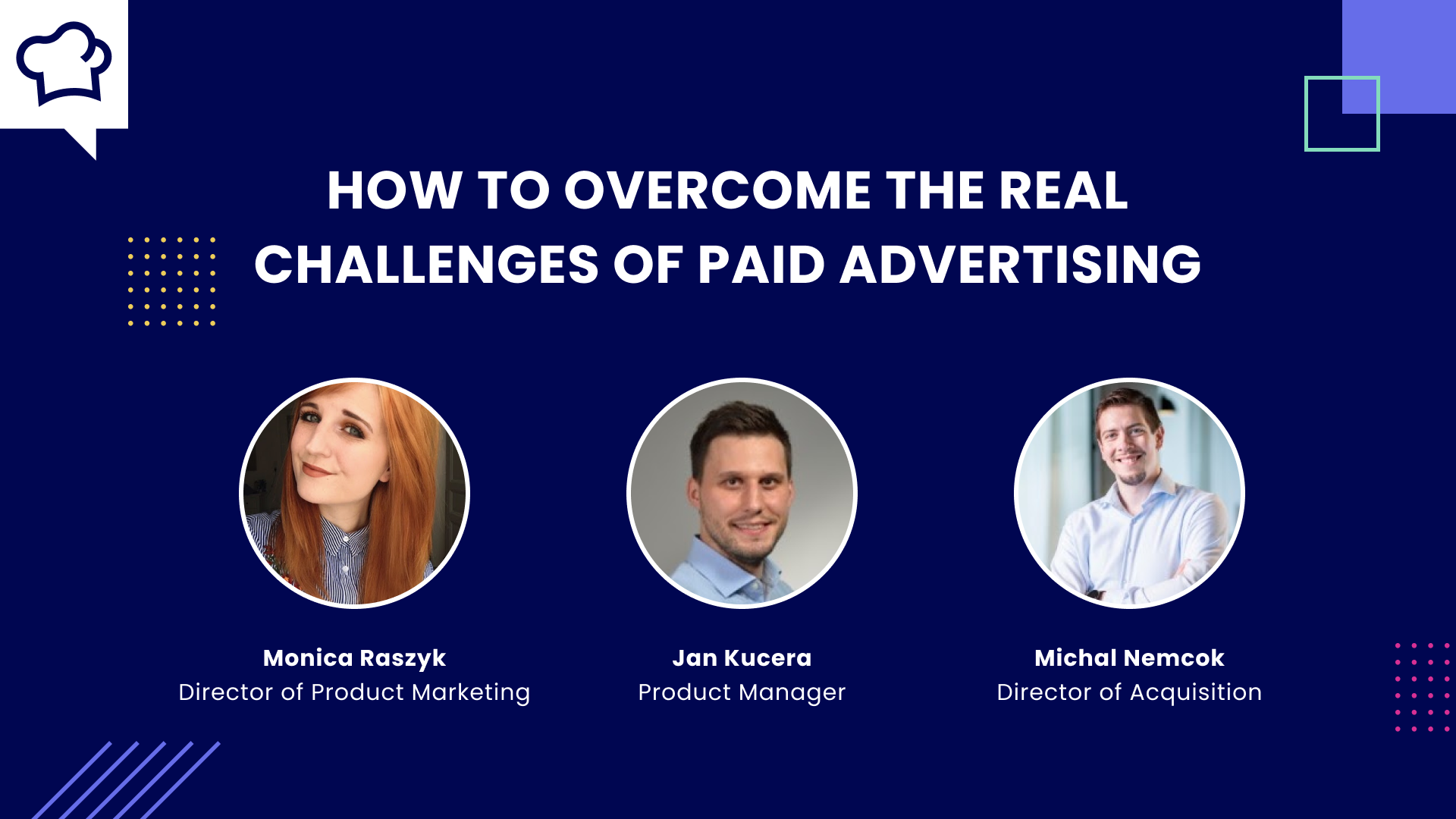 Webinar: How to Overcome the Real Challenges of Paid Advertising