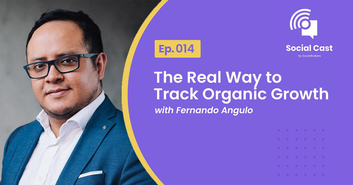 The Real Way to Track Organic Growth – Social Cast Ep. 14