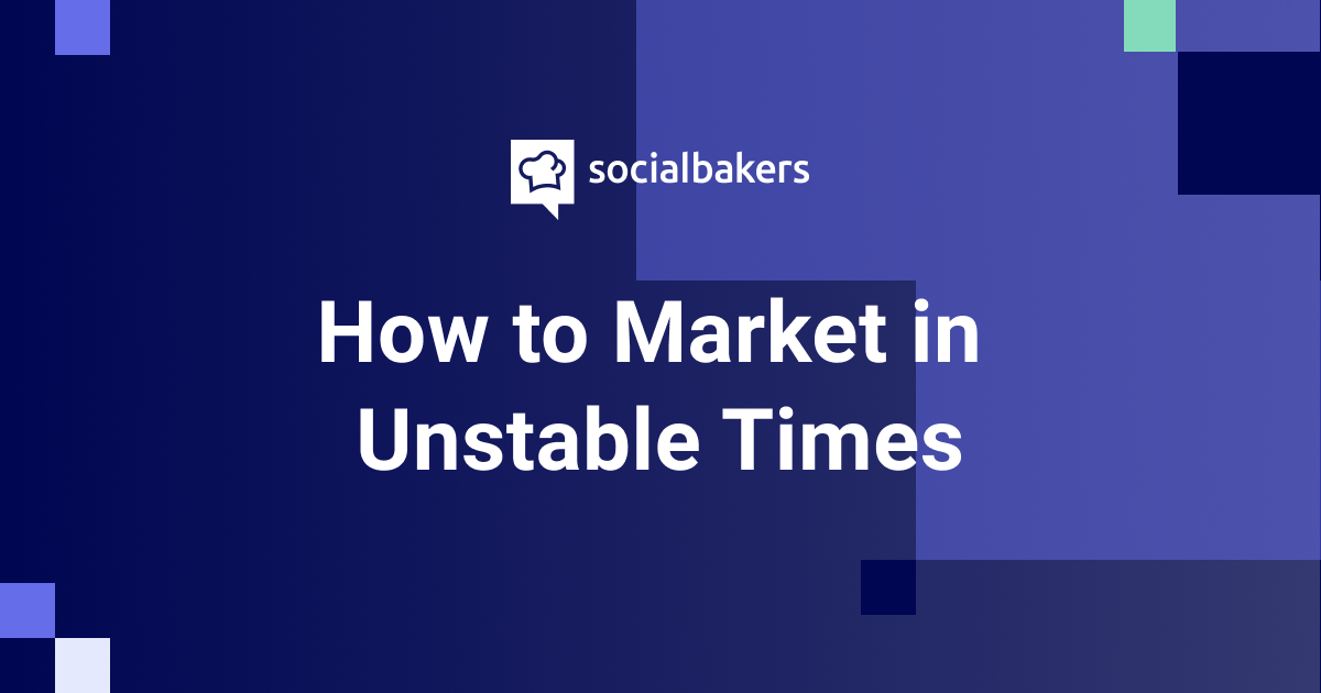 EXCLUSIVE EVENT: How to Market in Unstable Times