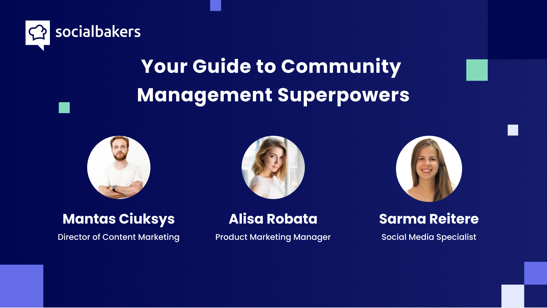 Webinar: Your Guide to Community Management Superpowers