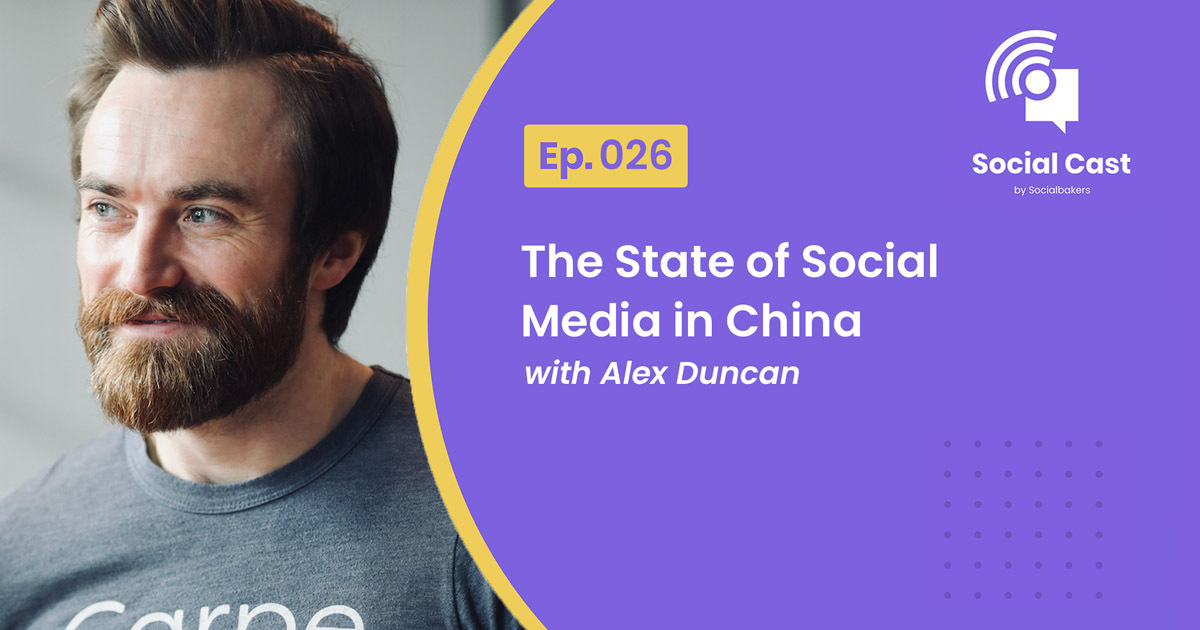 The State of Social Media in China – Social Cast Ep. 26