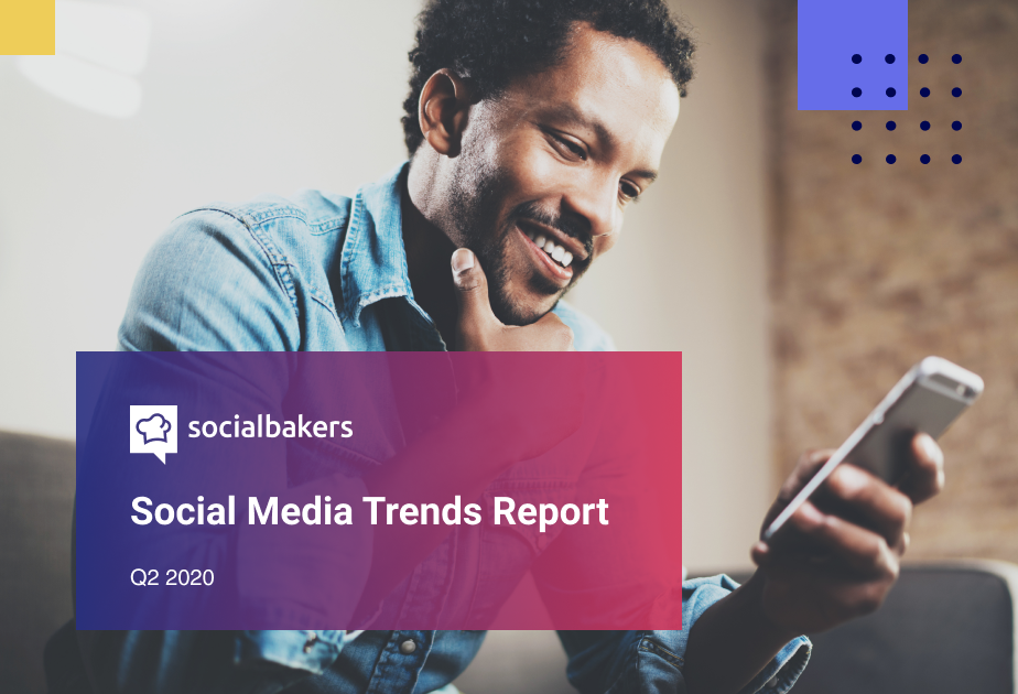Social Media Trends Report: Key Insights From Q2 2020