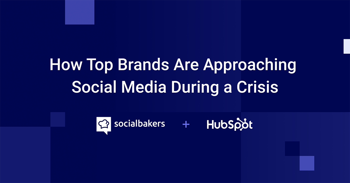 How Top Brands Are Approaching Social Media During a Crisis
