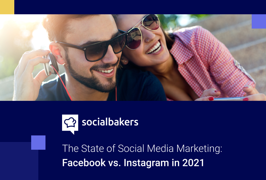 Instagram vs. Facebook: Differences and Best Practices in 2021